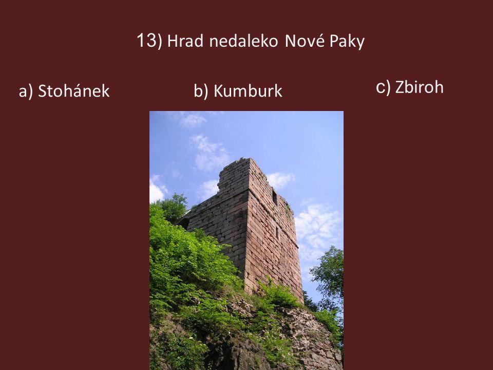 13) Hrad nedaleko Nové Paky