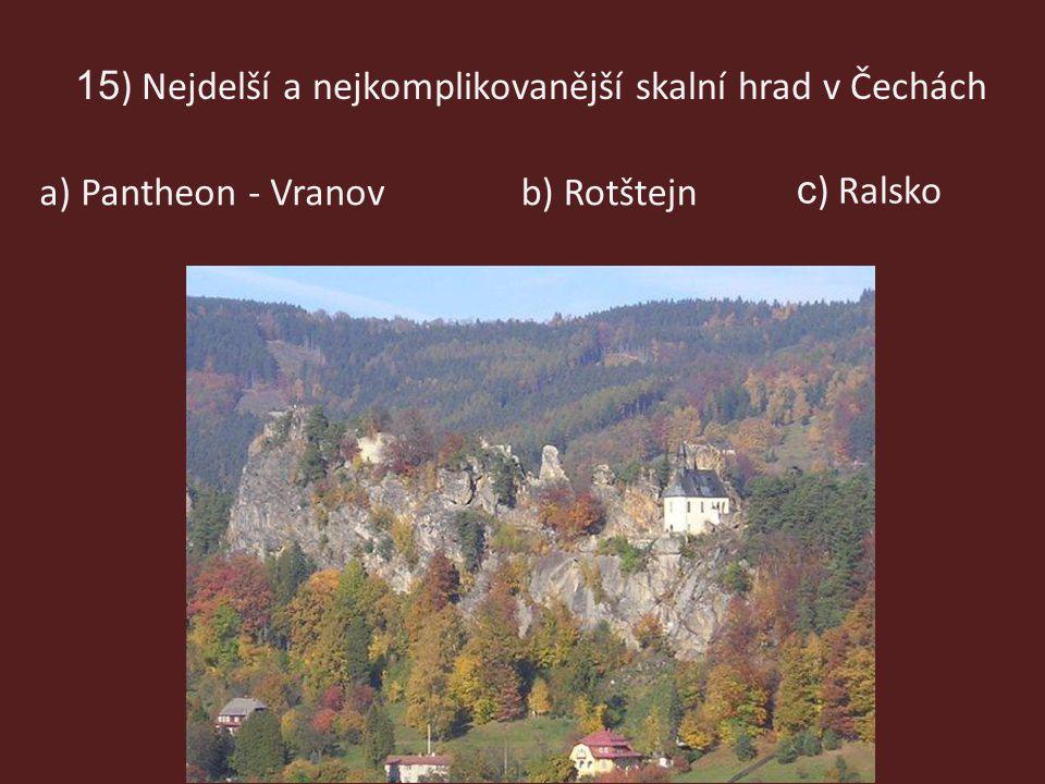 15) Nejdelší a nejkomplikovanější skalní hrad v Čechách