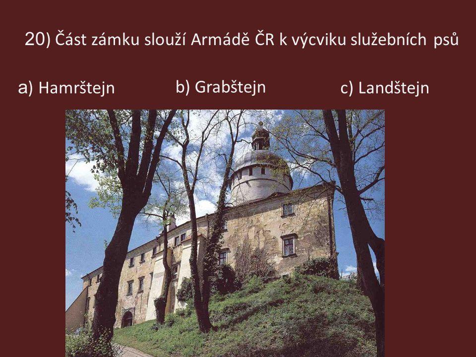 20) Část zámku slouží Armádě ČR k výcviku služebních psů