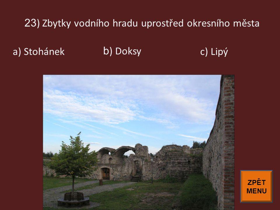 23) Zbytky vodního hradu uprostřed okresního města