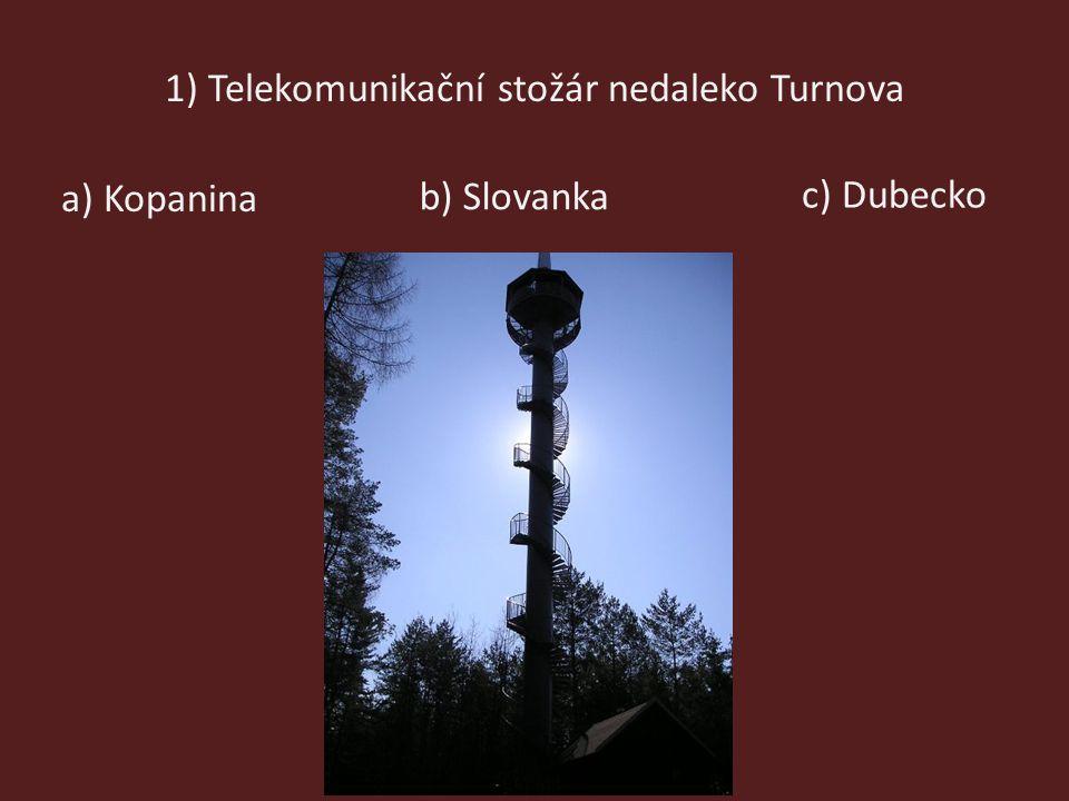 1) Telekomunikační stožár nedaleko Turnova