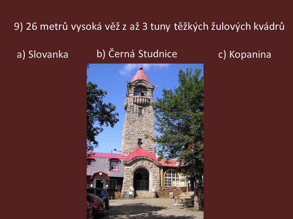 9) 26 metrů vysoká věž z až 3 tuny těžkých žulových kvádrů