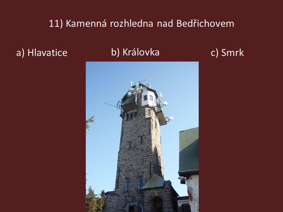 11) Kamenná rozhledna nad Bedřichovem