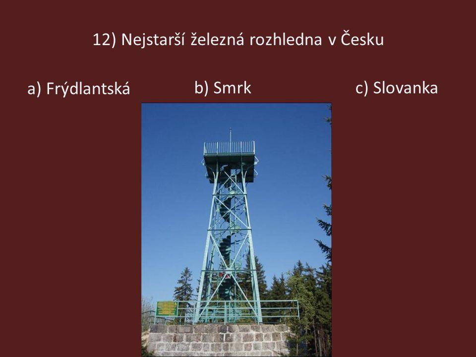 12) Nejstarší železná rozhledna v Česku