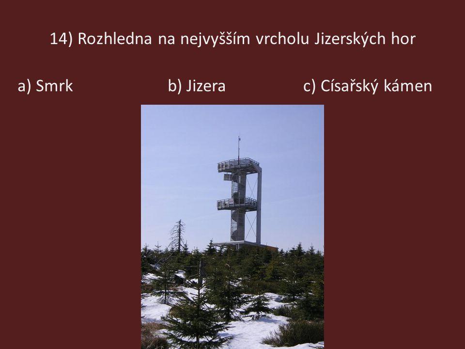 14) Rozhledna na nejvyšším vrcholu Jizerských hor