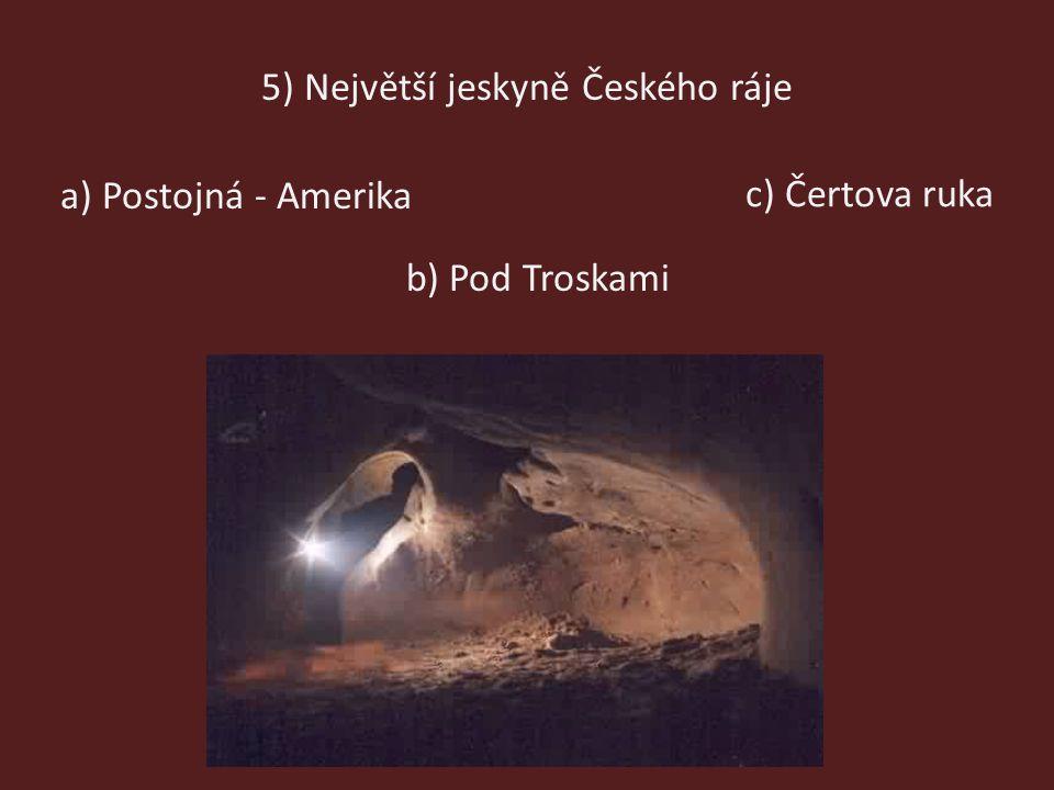 5) Největší jeskyně Českého ráje