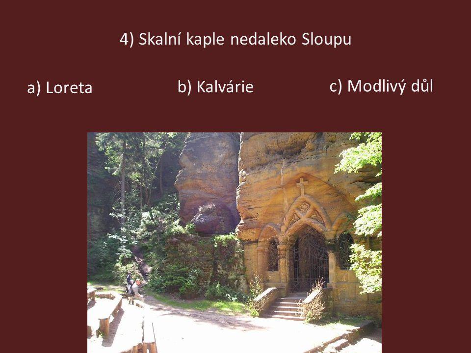 4) Skalní kaple nedaleko Sloupu