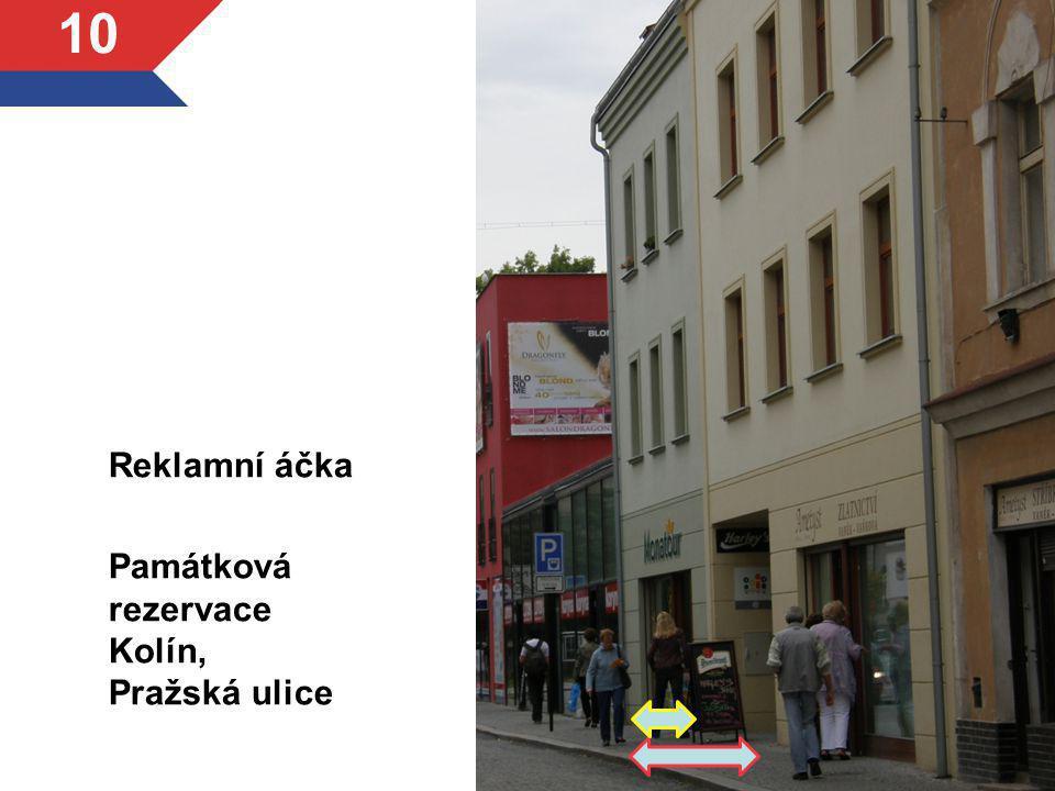 Reklamní áčka Památková rezervace Kolín, Pražská ulice