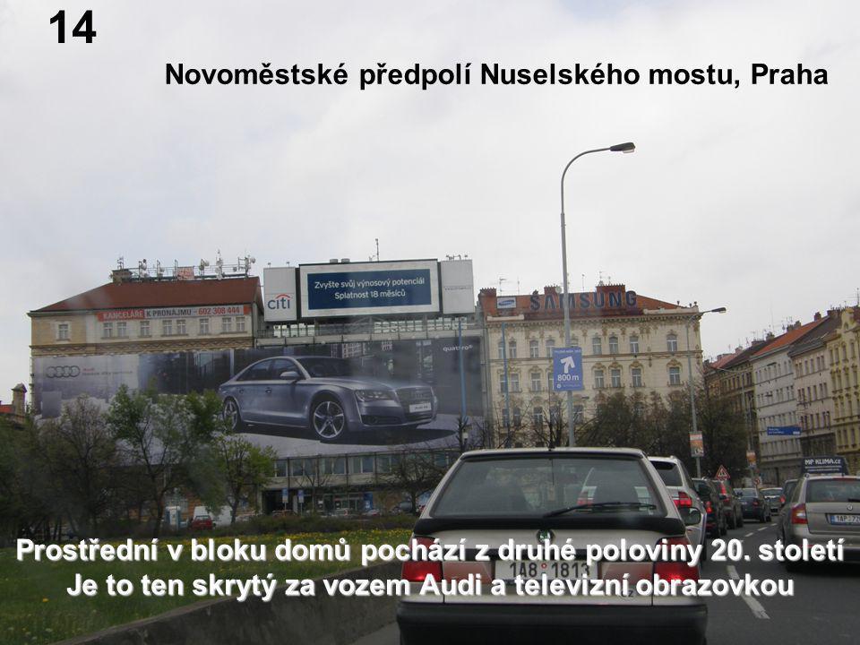 Novoměstské předpolí Nuselského mostu, Praha