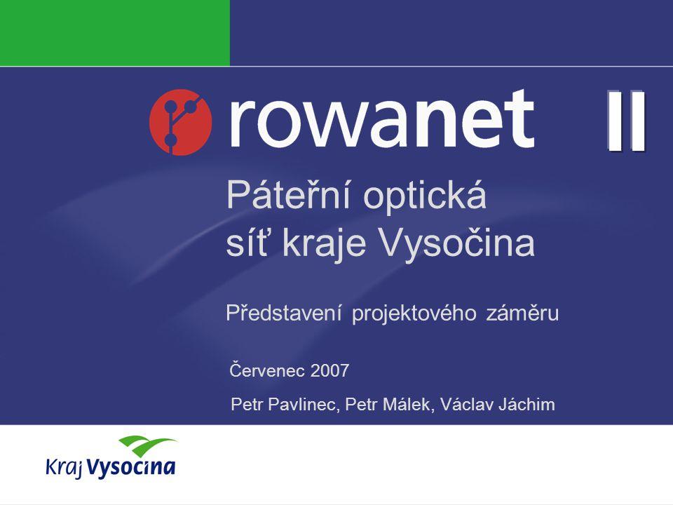 Páteřní optická síť kraje Vysočina Představení projektového záměru