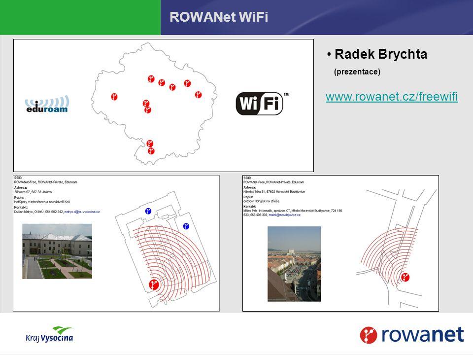 ROWANet WiFi Radek Brychta (prezentace) www.rowanet.cz/freewifi