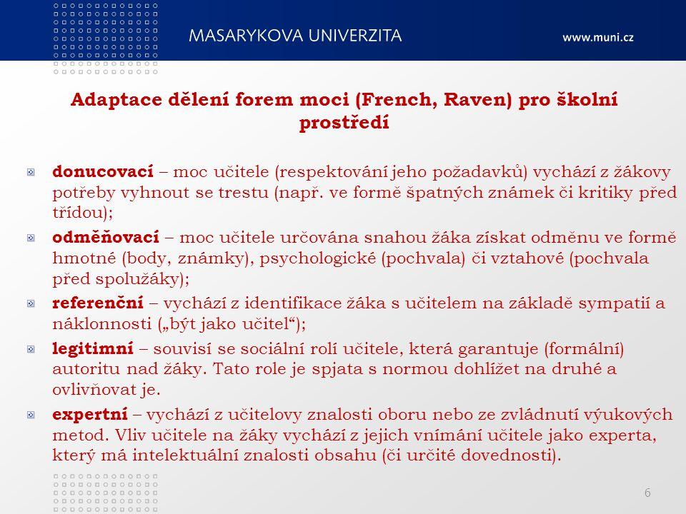 Adaptace dělení forem moci (French, Raven) pro školní prostředí