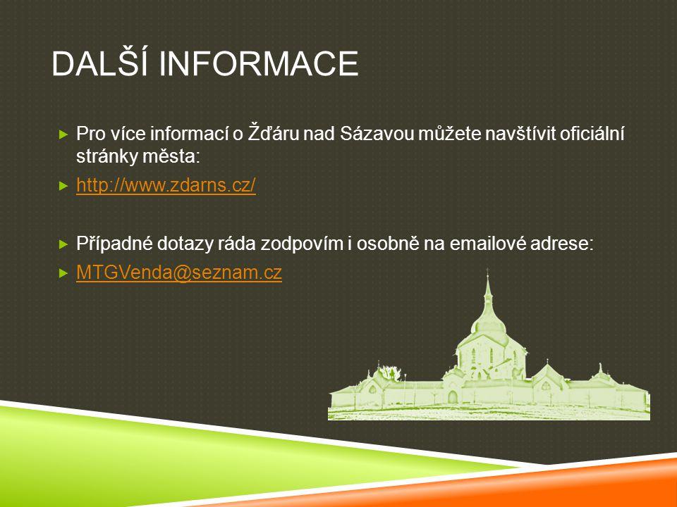 Další informace Pro více informací o Žďáru nad Sázavou můžete navštívit oficiální stránky města: http://www.zdarns.cz/