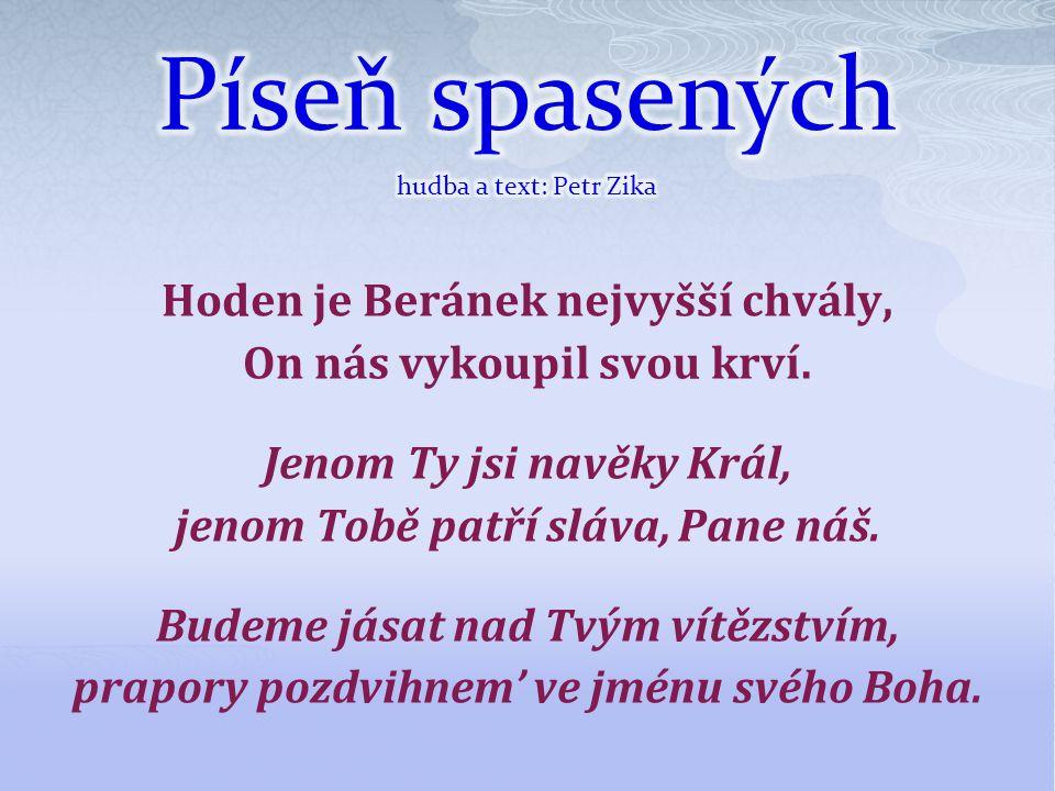 Píseň spasených hudba a text: Petr Zika