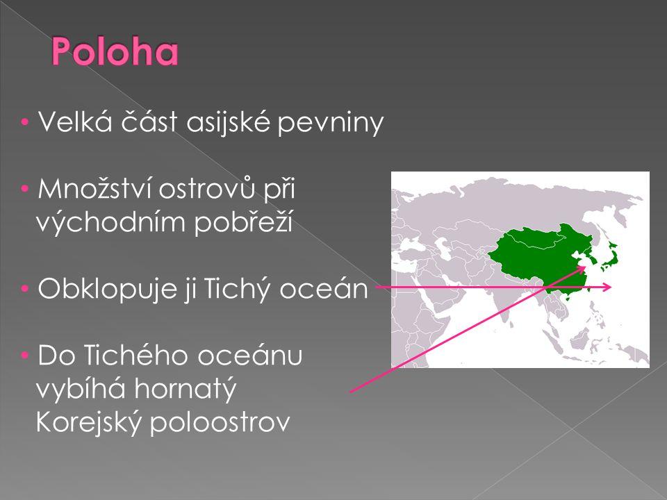 Poloha Velká část asijské pevniny Množství ostrovů při