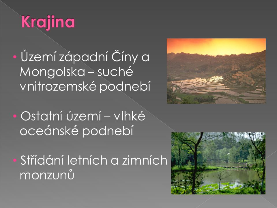 Krajina Území západní Číny a Mongolska – suché vnitrozemské podnebí