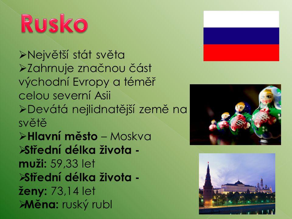 Rusko Největší stát světa