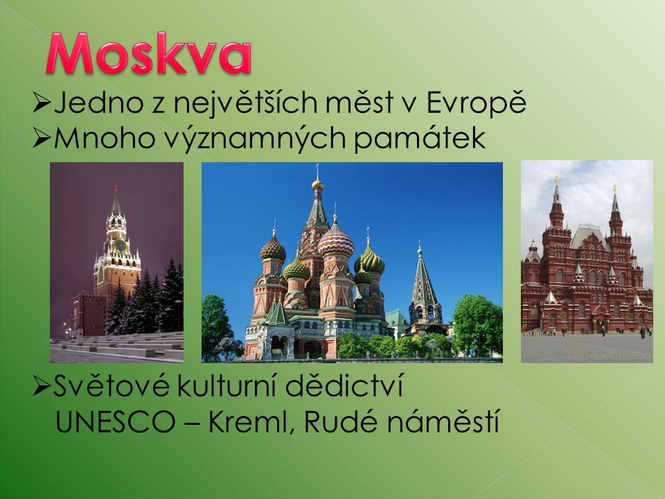 Moskva Jedno z největších měst v Evropě Mnoho významných památek