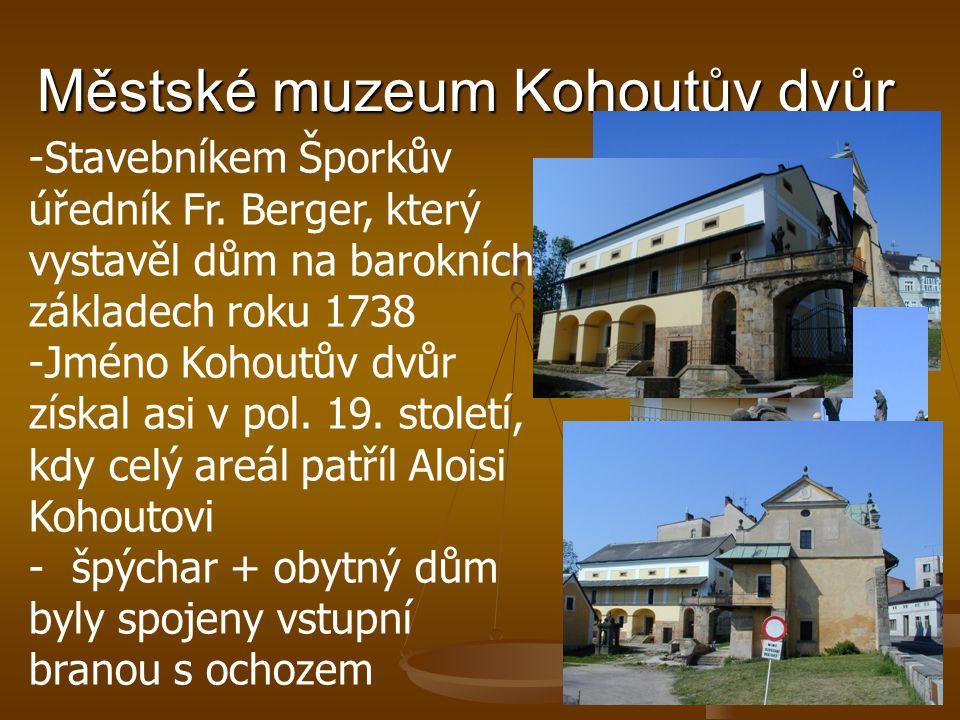 Městské muzeum Kohoutův dvůr