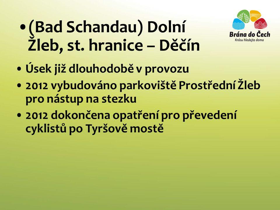 (Bad Schandau) Dolní Žleb, st. hranice – Děčín