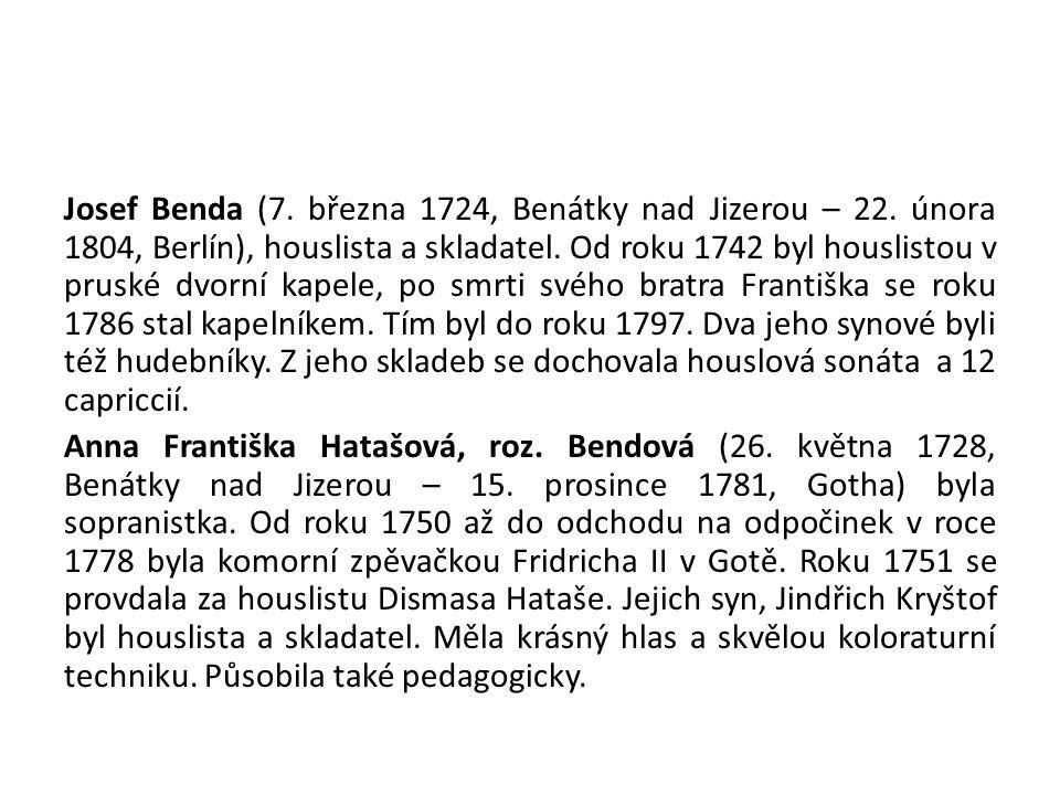 Josef Benda (7. března 1724, Benátky nad Jizerou – 22