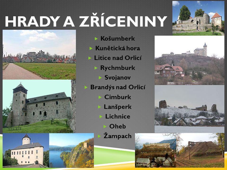 HRADY A ZŘÍCENINY Košumberk Kunětická hora Litice nad Orlicí Rychmburk