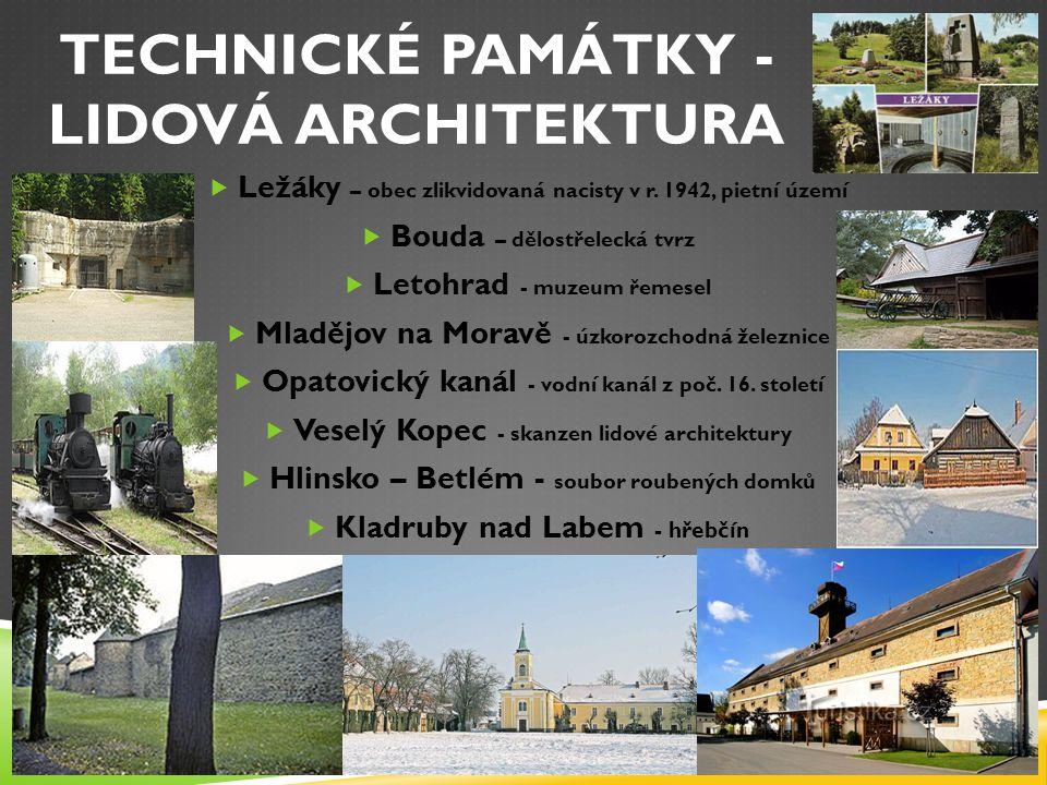 TECHNICKÉ PAMÁTKY - LIDOVÁ ARCHITEKTURA