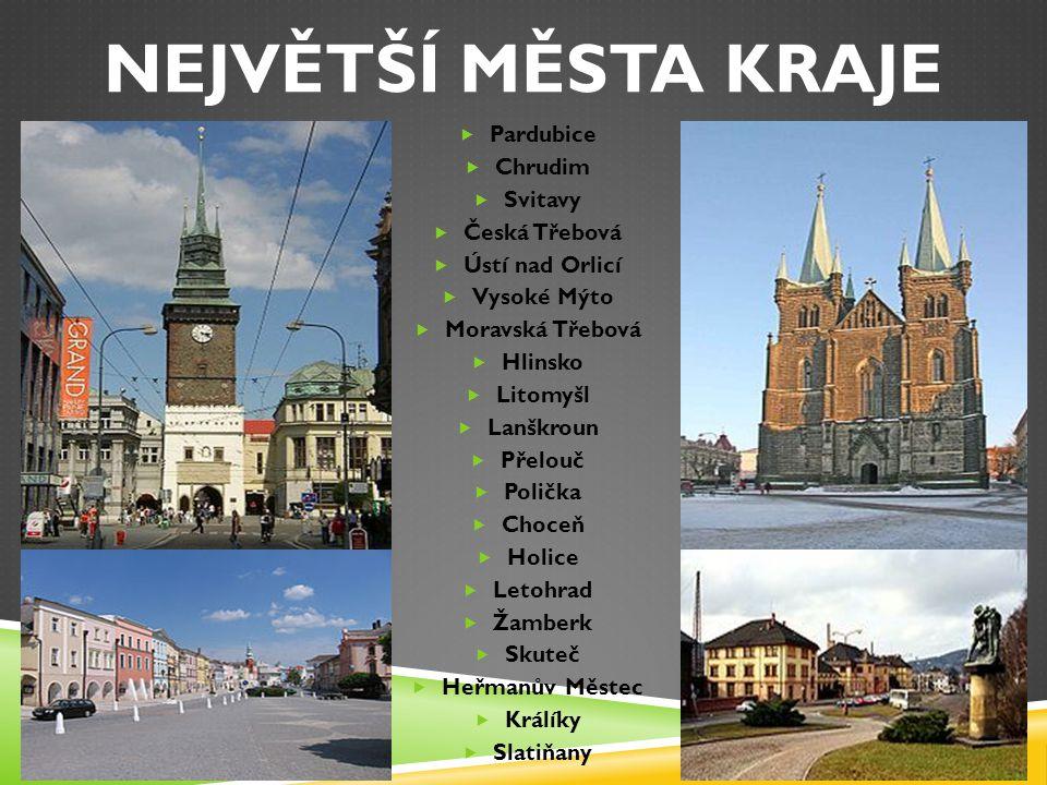 NEJVĚTŠÍ MĚSTA KRAJE Pardubice Chrudim Svitavy Česká Třebová