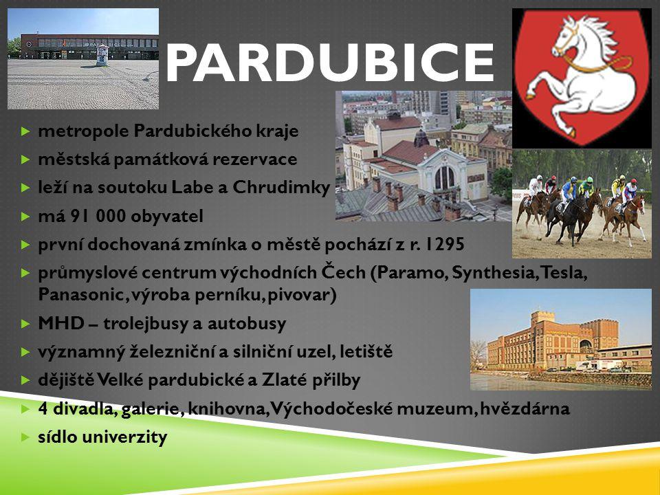 PARDUBICE metropole Pardubického kraje městská památková rezervace