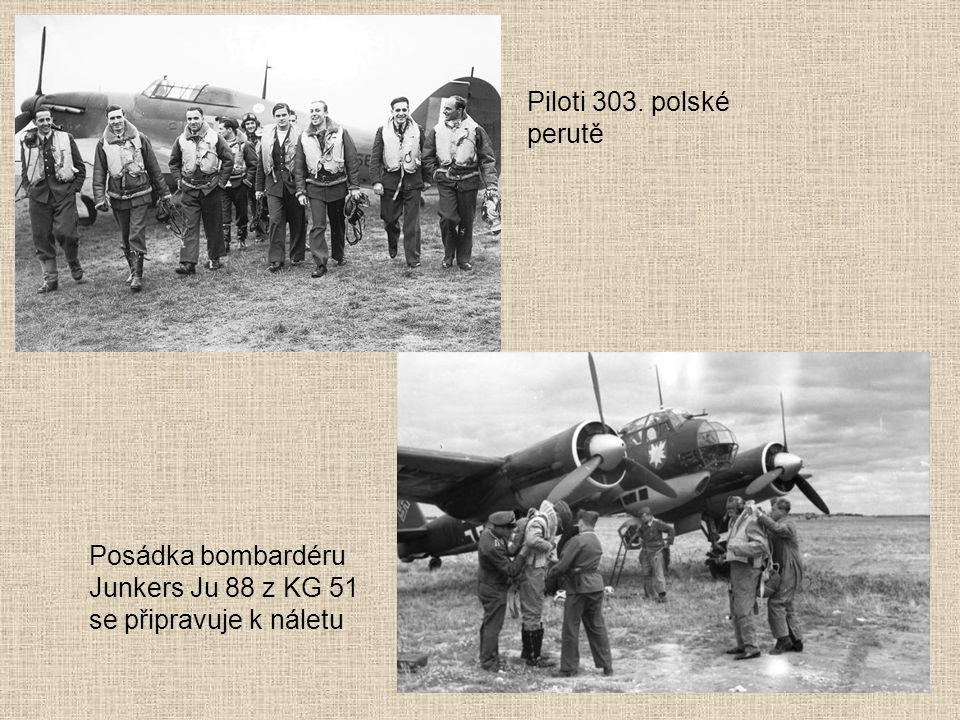 Piloti 303. polské perutě Posádka bombardéru Junkers Ju 88 z KG 51 se připravuje k náletu
