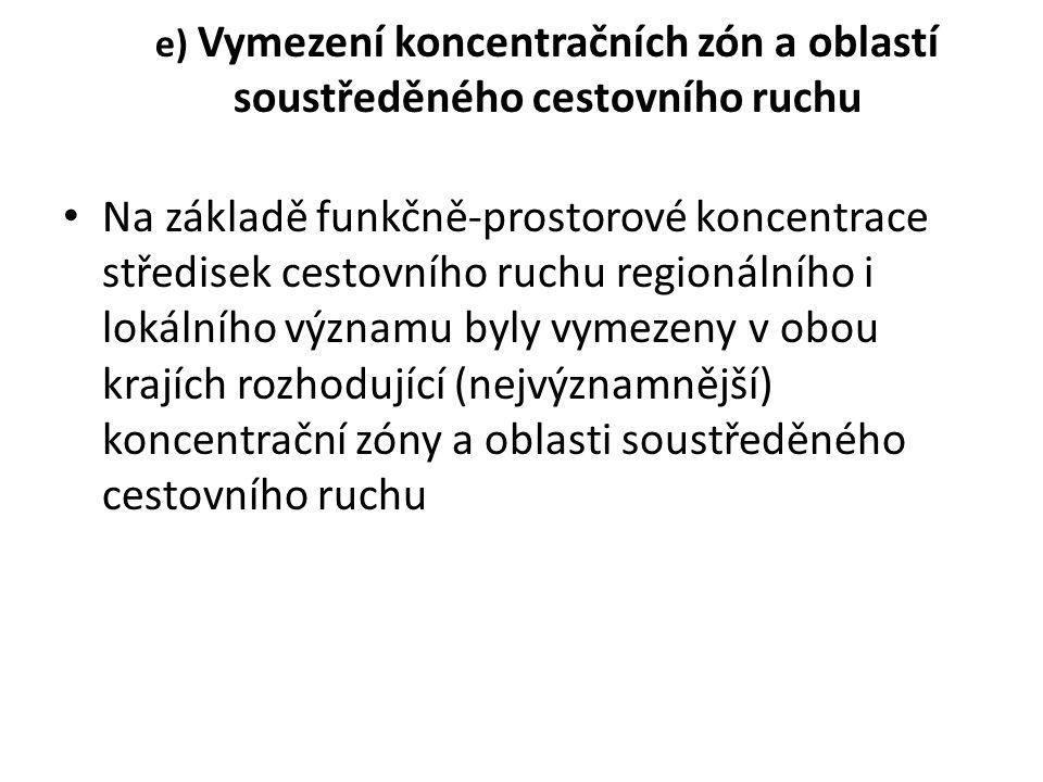 e) Vymezení koncentračních zón a oblastí soustředěného cestovního ruchu