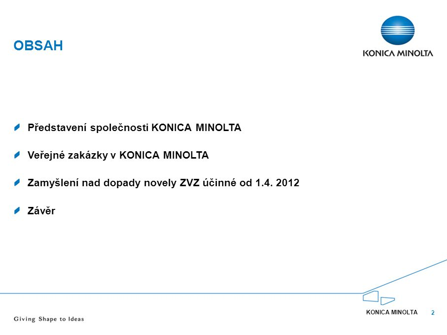 Obsah Představení společnosti KONICA MINOLTA
