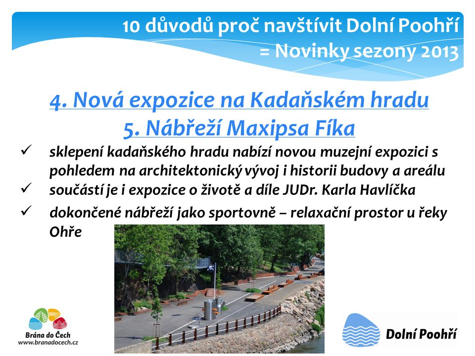 4. Nová expozice na Kadaňském hradu