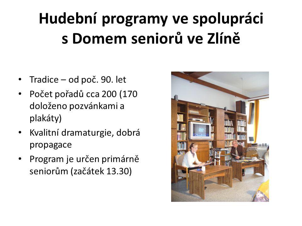 Hudební programy ve spolupráci s Domem seniorů ve Zlíně