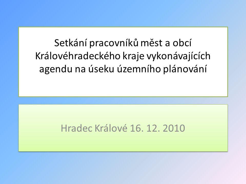 Setkání pracovníků měst a obcí Královéhradeckého kraje vykonávajících agendu na úseku územního plánování