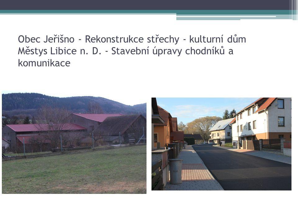 Obec Jeřišno - Rekonstrukce střechy - kulturní dům Městys Libice n. D