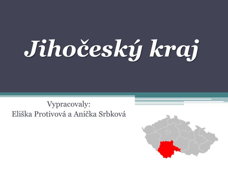Vypracovaly: Eliška Protivová a Anička Srbková