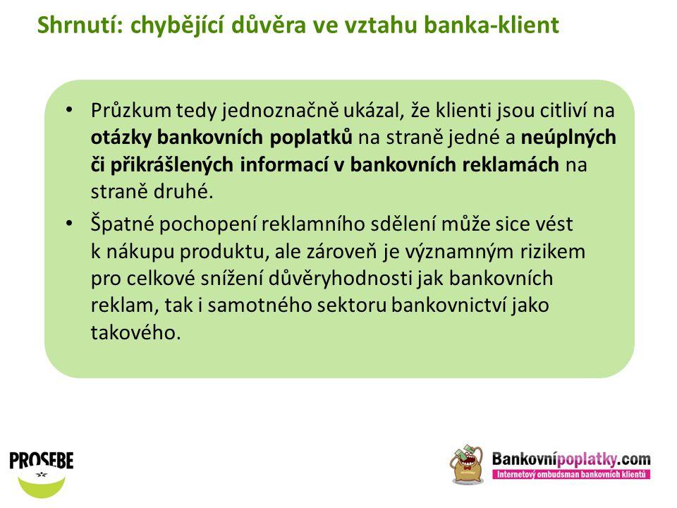 Shrnutí: chybějící důvěra ve vztahu banka-klient