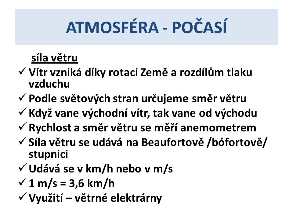 ATMOSFÉRA - POČASÍ síla větru