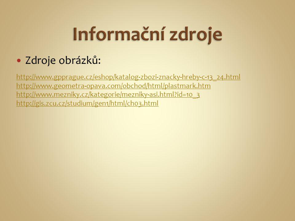 Informační zdroje Zdroje obrázků: