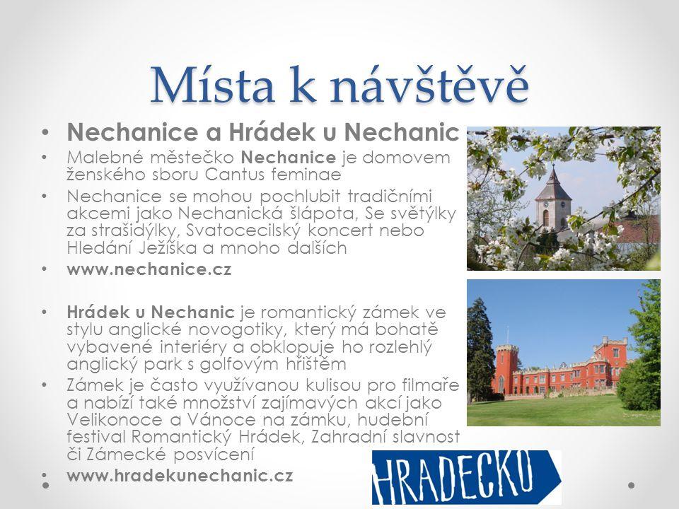 Místa k návštěvě Nechanice a Hrádek u Nechanic