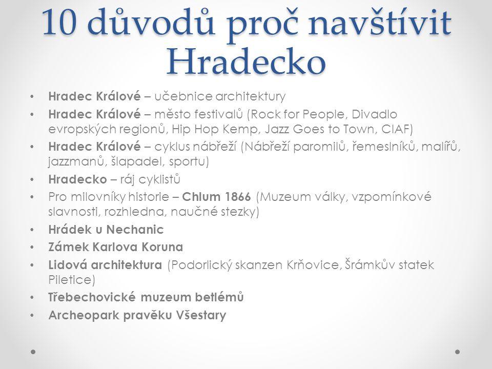 10 důvodů proč navštívit Hradecko
