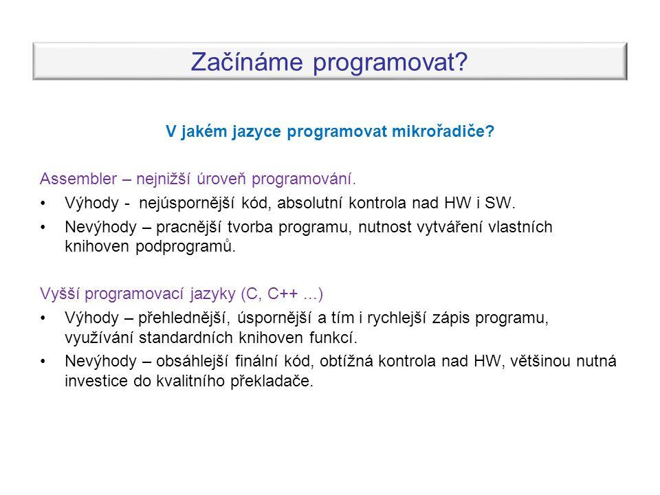 V jakém jazyce programovat mikrořadiče