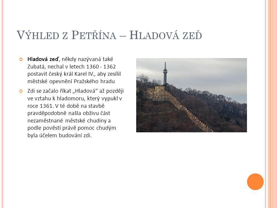 Výhled z Petřína – Hladová zeď
