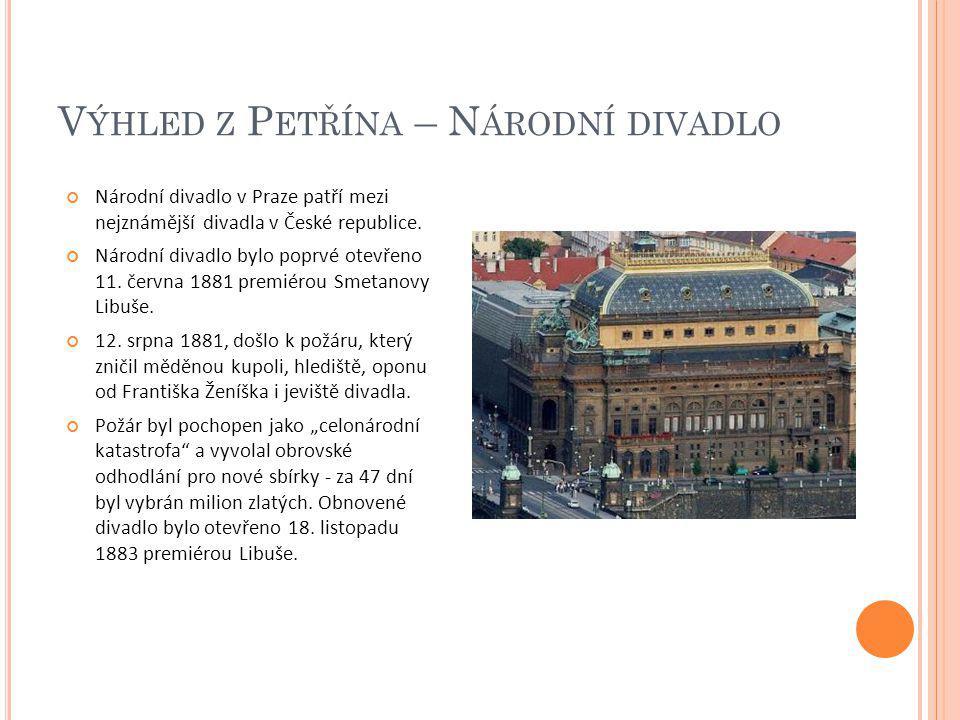 Výhled z Petřína – Národní divadlo