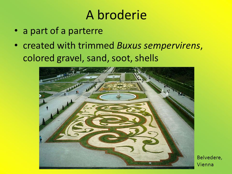 A broderie a part of a parterre