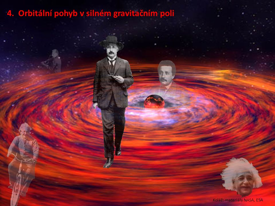 4. Orbitální pohyb v silném gravitačním poli