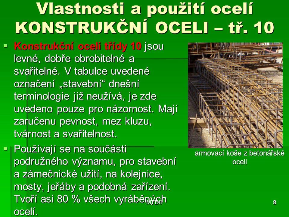 Vlastnosti a použití ocelí KONSTRUKČNÍ OCELI – tř. 10
