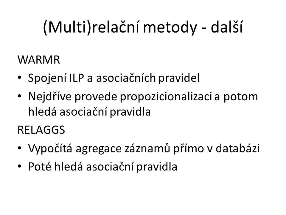 (Multi)relační metody - další