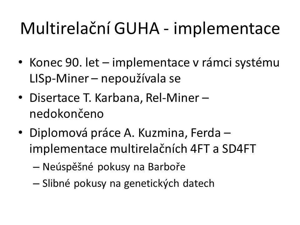Multirelační GUHA - implementace